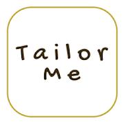 Tailor Me App