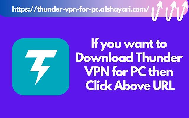 Thunder VPN for PC, Windows, Mac [FREE VPN]
