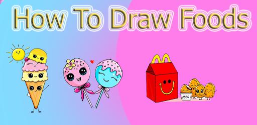 How To Draw Cute Foods Aplikacie V Sluzbe Google Play