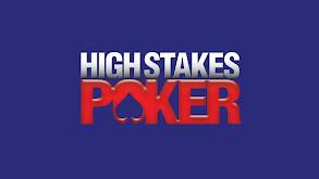 High Stakes Poker thumbnail