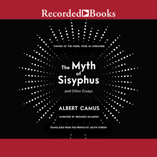 Young Sisyphus Tries To Move World >> The Myth Of Sisyphus And Other Essays By Albert Camus Audiobooks