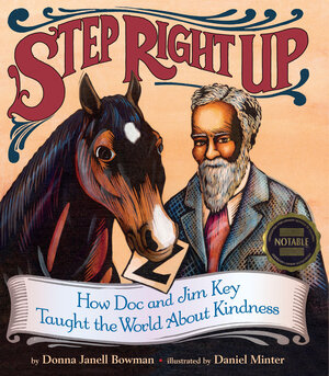 Step Right Up by Donna Janell Bowman and Daniel Minter