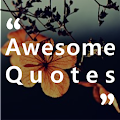 Awesome Quotes - Dream, Life, Love & Motivation APK