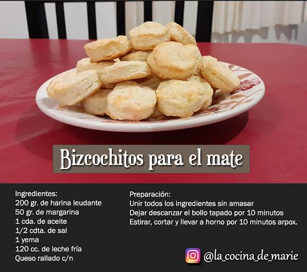 Delicious Biscuits To Share With Your Family. Very Easy To Make!!! Here In Argentina We Eat Its With Mate (mate Is Someting Like Tea Or Coffee)