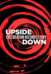 Upside Down: The Creation Records Story (Unrated Director's Cut)