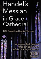 Handel's Messiah in Grace Cathedral: 1753 Foundling Hospital Version