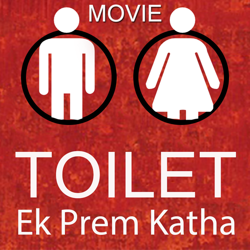 Movie Toilet: Ek Prem Katha