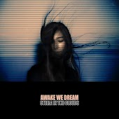 Awake We Dream