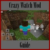 Guide for Crazy Watch Mod
