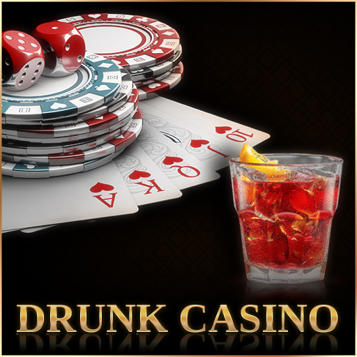 Drunk Casino