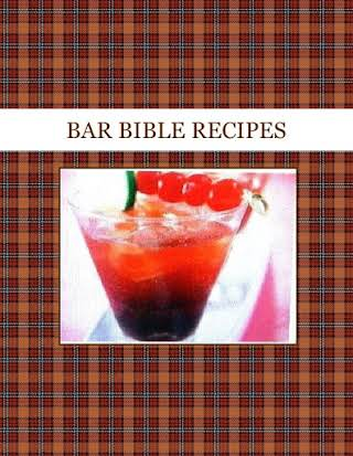 BAR BIBLE RECIPES