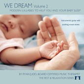We Dream, Vol. 2: Modern Lullabies to Help You and Your Baby Sleep