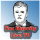 Fox Hannity Live TV | Watch Live Transmission (app)