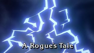 A Rouge's Tale