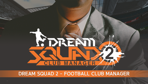DREAM SQUAD 2 - Football Club Manager 1.1.8 screenshots 6