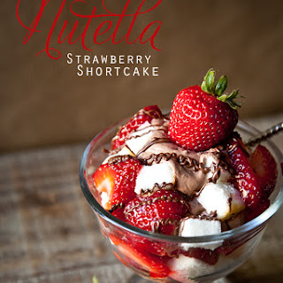 Recipe~ Nutella Strawberry Shortcake