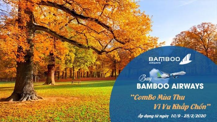 Combo mùa thu, vi vu khắp chốn của Bamboo Airways
