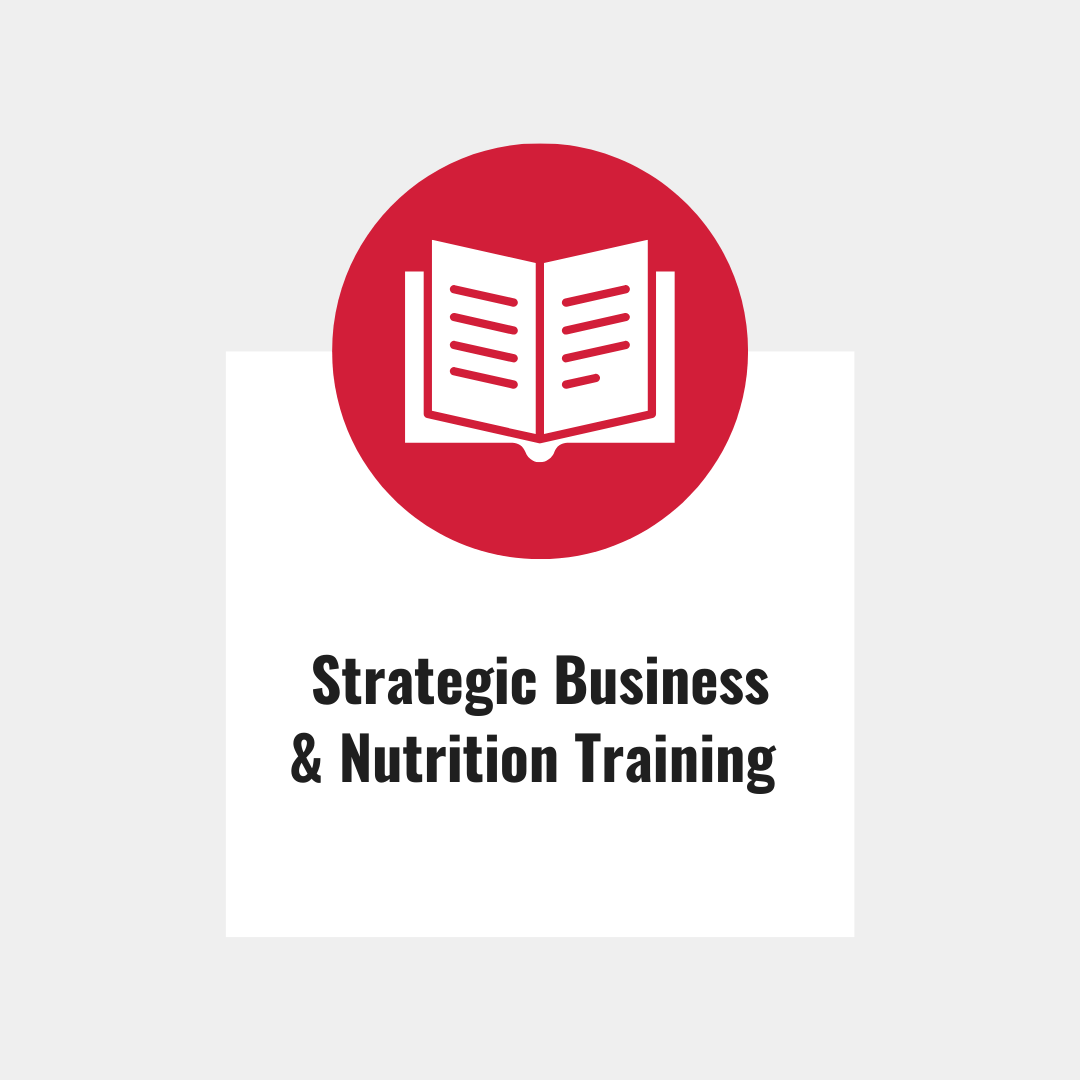 Strategic Business and Nutrition Training