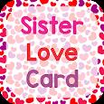 Sister Love Card apk
