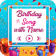 Download Birthday Song with Name Maker For PC Windows and Mac