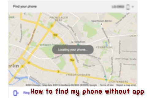 How to find phone without app