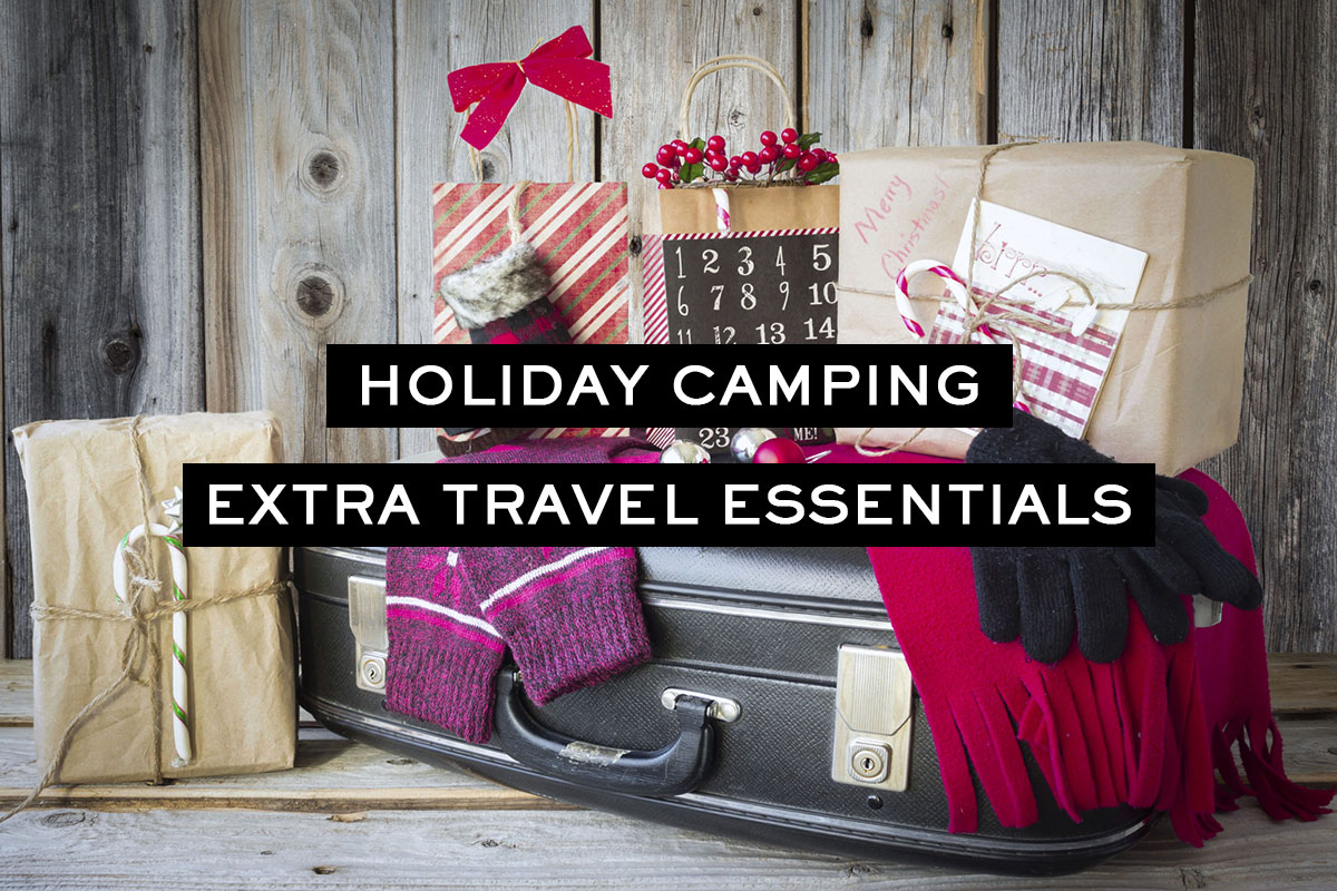 Holiday Essentials for Camping