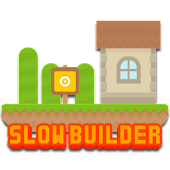 Slow Builder Game