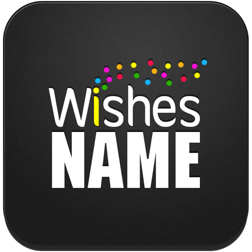Name Wishes
