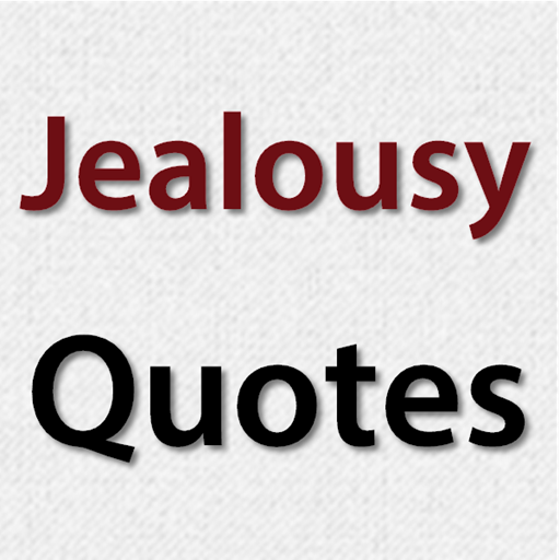 jealousy quotes applications sur google play