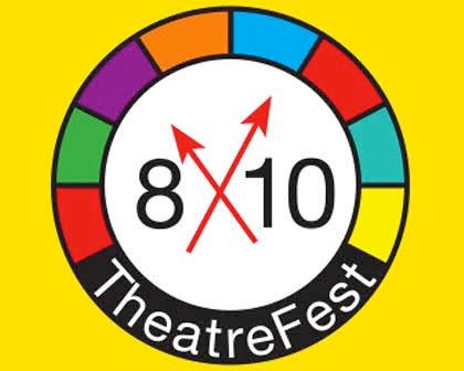 The 2018 8x10 TheatreFest