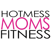 Hot Mess Moms Fitness