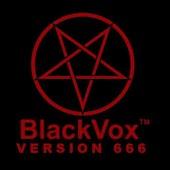 "BlackVox™ V.666 ""The Summoner"""
