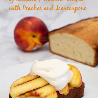 Grilled Buttermilk Pound Cake with Peaches and Mascarpone #ProgressiveEats
