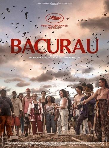 "A movie poster showing a group of people holding weapons. The title reads ""BACURAU"" and has the title and logo of the Festival de Cannes."