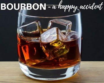 Bourbon - A Happy Accident Recipe