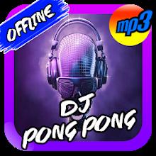 DJ Pong Pong Viral Terpopuler Remix Offline Download on Windows