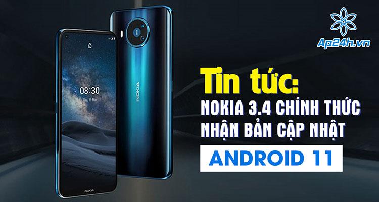 Nokia 3.4 cuối cùng cũng nhận được bản cập nhật Android 11