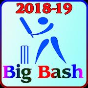 BIG BASH Live Score, News and Team 2018-19