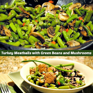 Teriyaki Meatballs with Green Beans and Mushrooms