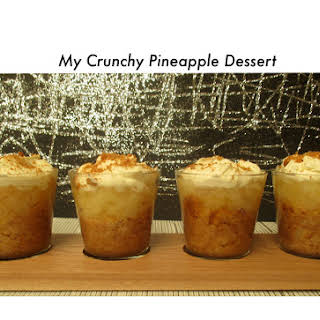 My Crunchy Pineapple Dessert.
