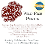 Virginia Beer Co. / O'Connor Brewing Co. 65 Roses Wild Rice Porter