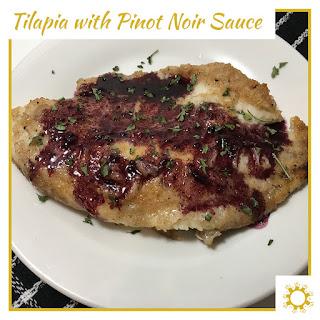 Tilapia with Pinot Noir Sauce.