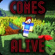 Comes Alive MOD