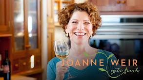 Joanne Weir Gets Fresh thumbnail