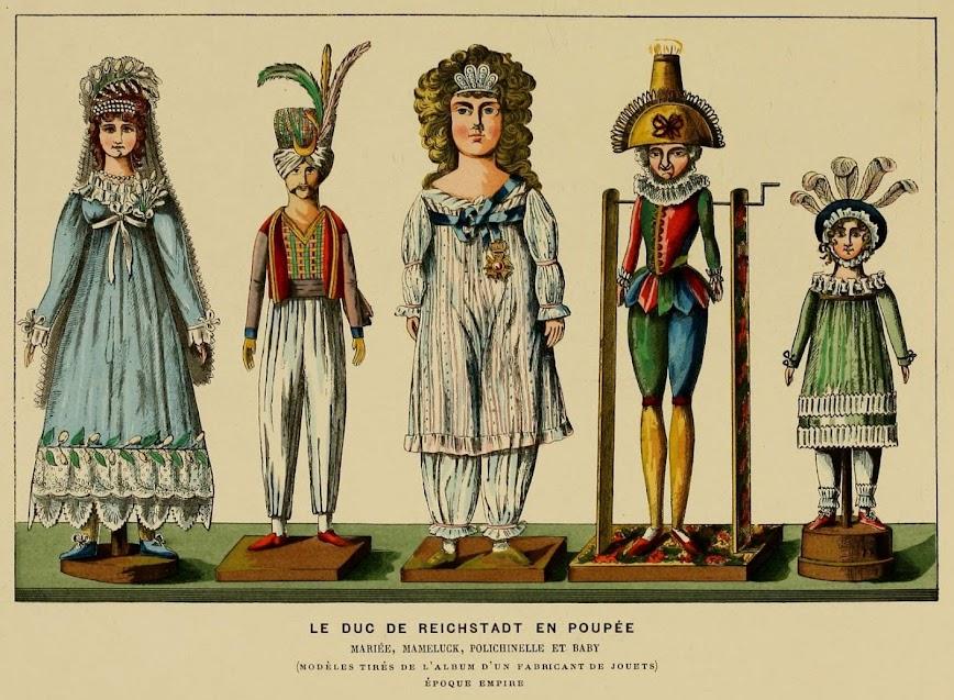 Le Duc de Reichstadt en poupée, mariée, mameluke, Polichinelle et baby.