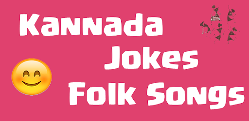 Kannada Jokes Folk Songs App Apps On Google Play