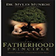 The Fatherhood Principle By Dr. Myles Munroe for PC-Windows 7,8,10 and Mac