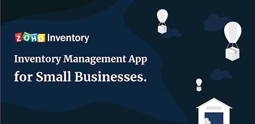 Inventory Management App – Zoho Inventory - Apps on Google Play