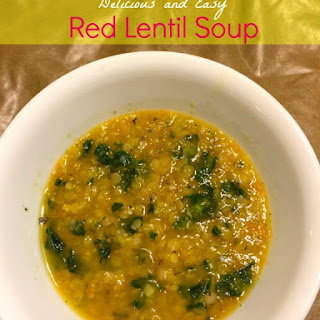 Delicious and Easy Red Lentil Soup (Vegan).