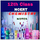 12th Class Chemistry Notes Download on Windows